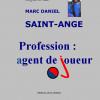 Dadou Saint-Ange : un agent de joueur jacmélien.