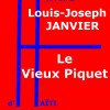 LE VIEUX PIQUET de L.-J. JANVIER
