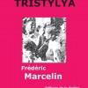 Tristylya : une nouvelle méconnue de F. Marcelin