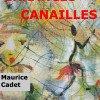 ERRANCES CANAILLES de Maurice CADET