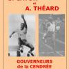 Sylvio Cator et André Théard, gouverneurs de la cendrée (1924-1932) — Pascal Médan